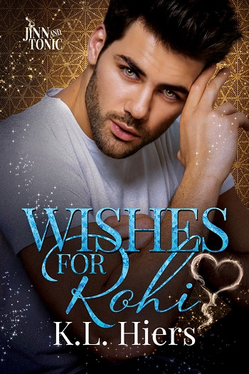 Wishes for Rohi by K.L. Hiers