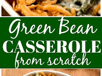 Green Bean Casserole From Scratch Recipe