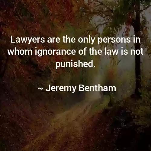 Jeremy Bentham Lawyers Quotes
