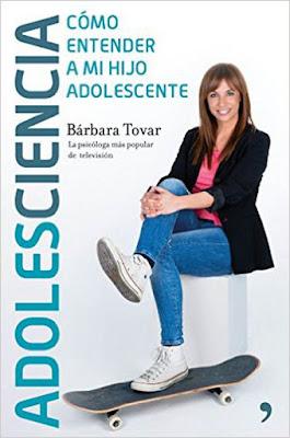 LIBRO - ADOLES-CIENCIA : Bárbara Tovar (Temas de Hoy - 31 Mayo 2016) PARENTING - PSICOLOGIA Edición papel & digital ebook kindle Comprar en Amazon España