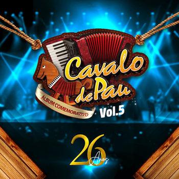 Capa CD Cavalo de Pau 26 Anos Vol 5 – Cavalo De Pau (2019)