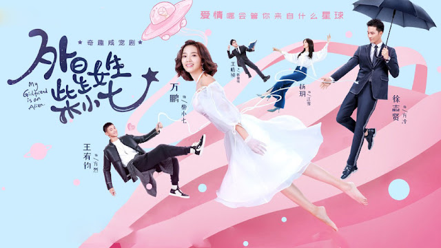 Download Drama Cina My Girlfriend is an Alien Batch Subtitle Indonesia