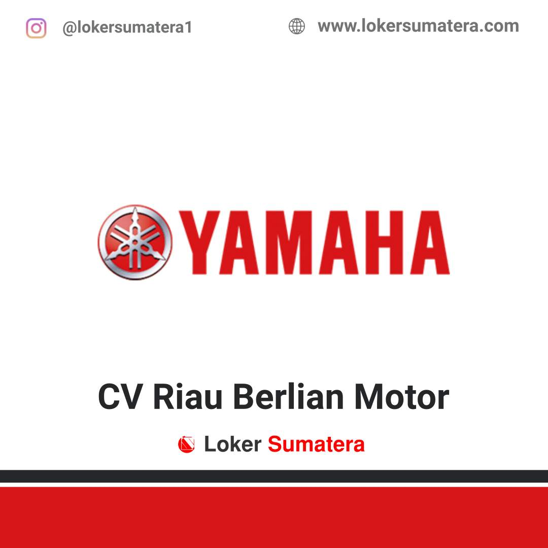 Lowongan Kerja Pekanbaru: CV Riau Berlian Motor September 2020
