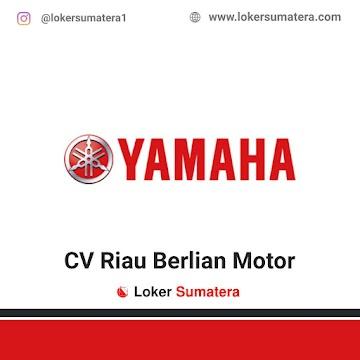 Lowongan Kerja Pekanbaru: CV Riau Berlian Motor Oktober 2020