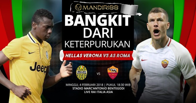 Prediksi Hellas Verona Vs AS Roma , Minggu 04 February 2018 Pukul 18.30 WIB