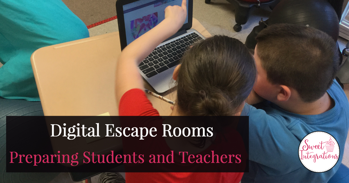 "kids working at computer with words ""Digital Escape Rooms: Preparing Students and Teachers"""