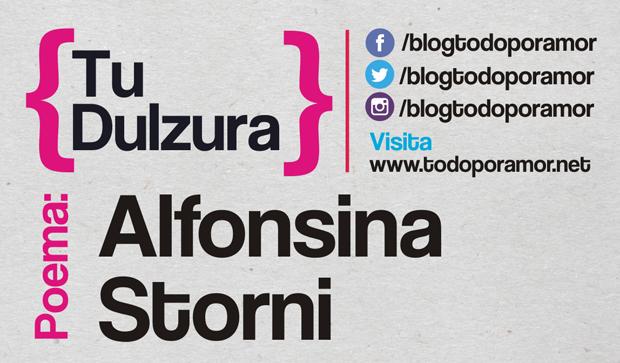 Tu dulzura de Alfonsina Storni