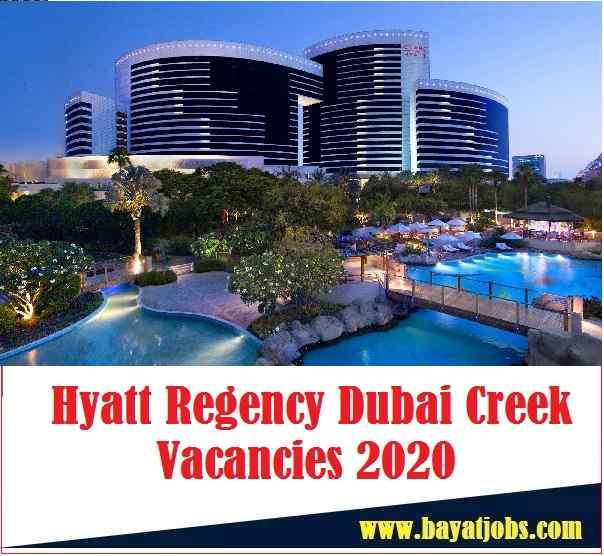 Hyatt Regency Dubai Creek Vacancies 2020