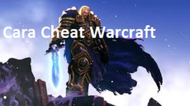 Cara Cheat Warcraft