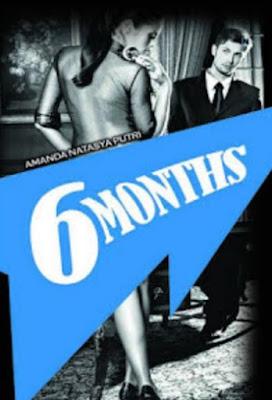 6 Months by Amanda Natasya Putri Pdf