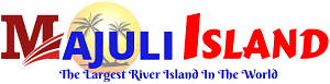Majuli Island-The Largest River Island In The World