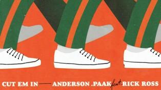 CUT EM IN Lyrics - Anderson .Paak Ft. Rick Ross