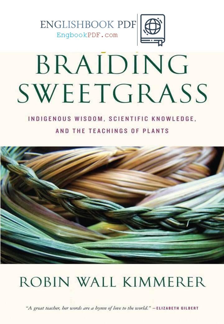 braiding sweetgrass indigenous wisdom