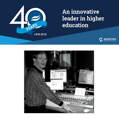 Alt text: Rio Salado 40th anniversary banner, text: an innovative leader in higher education.  Image of former KJZZ Morning Edition host Dennis Lambert in one of the new studios.