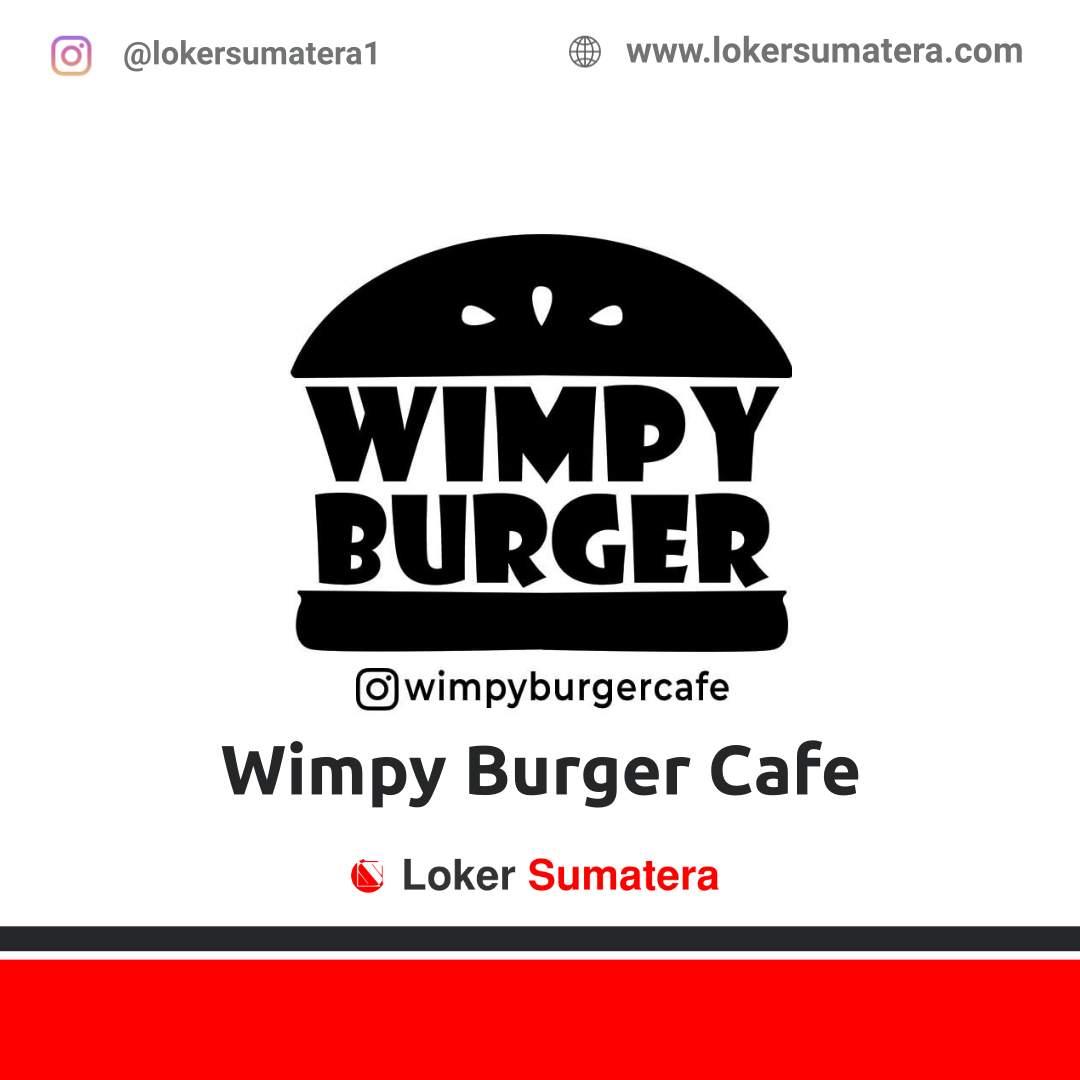 Lowongan Kerja Medan: Wimpy Burger Cafe Oktober 2020