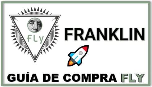 Cómo y Dónde Comprar FRANKLIN (FLY) Criptomoneda