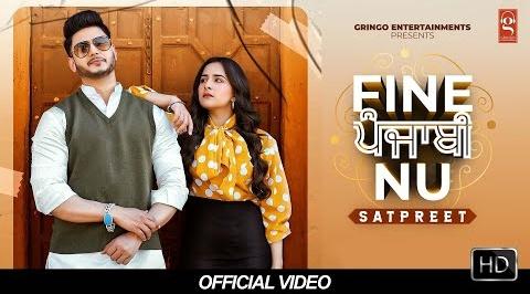 Fine Punjabi Nu Song Lyrics- Satpreet | Punjabi Song Lyrics
