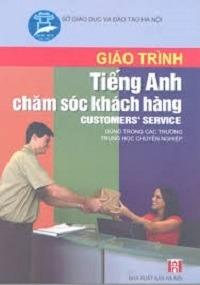 Giáo Trình Tiếng Anh Chăm Sóc Khách Hàng - Ngô Thị Thu Hiền