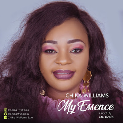 Chika Williams - My Essence Audio