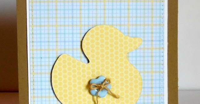 Free Cricut Craft Room: Five Simple Things: A Rubber Ducky Baby Card