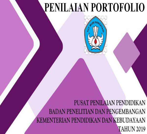Download Gratis Panduan Penilaian Portofolio Edisi Terbaru