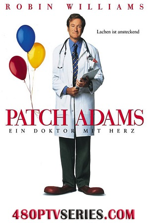 Watch Online Free Patch Adams (1998) Full Hindi Dual Audio Movie Download 480p 720p Bluray
