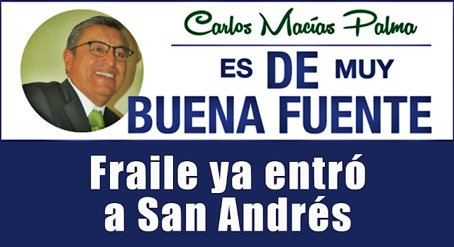 Fraile ya entró a San Andrés