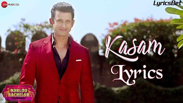 Kasam Lyrics - Arijit Singh