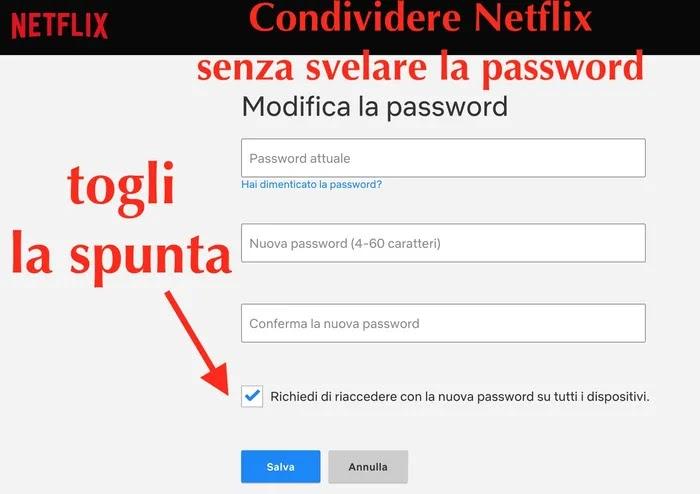 come cambiare password netflix senza disconnettere dispositivi connessi con vecchia password