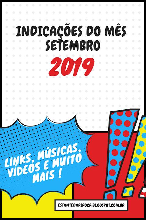Indicações de Setembro (2019)
