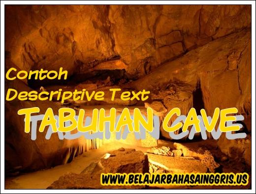 Contoh Descriptive Text Singkat Tabuhan Cave Terjemahan