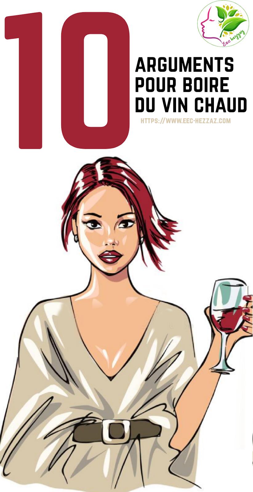 10 arguments pour boire du vin chaud