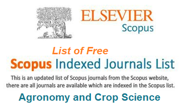 Free Scopus Indexed Journals in Agronomy and Crop Science