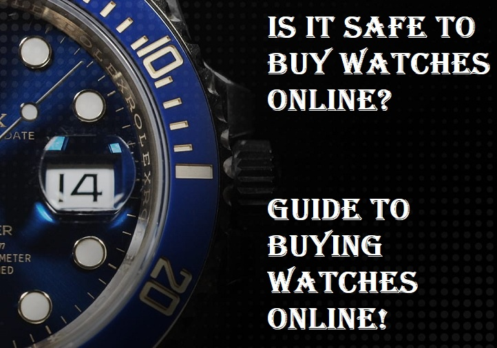 Guide to Buying Watches Online