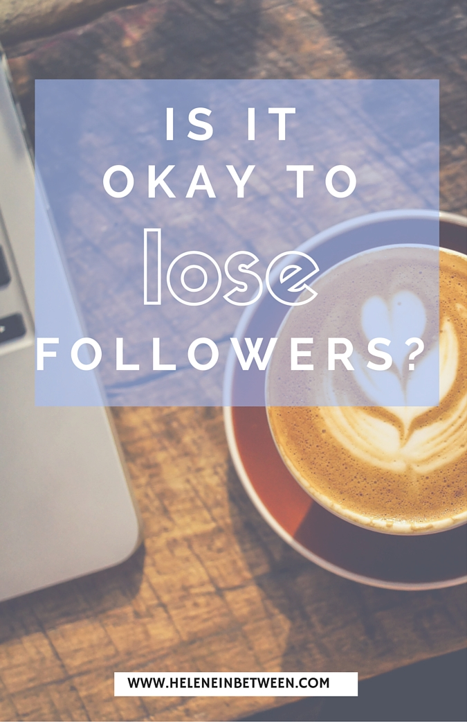 Is It Okay to Lose Followers?