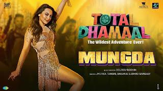 Mungda Lyrics  | Total Dhamaal | Jyotica Tangri | Shaan