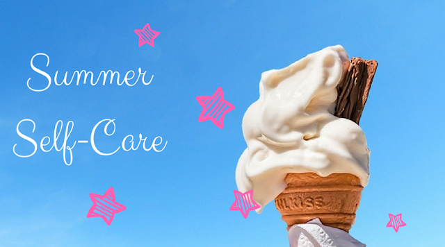 'Summer Self-Care' graphic with melting ice-cream against a blue sky, sprinkled with pink stars