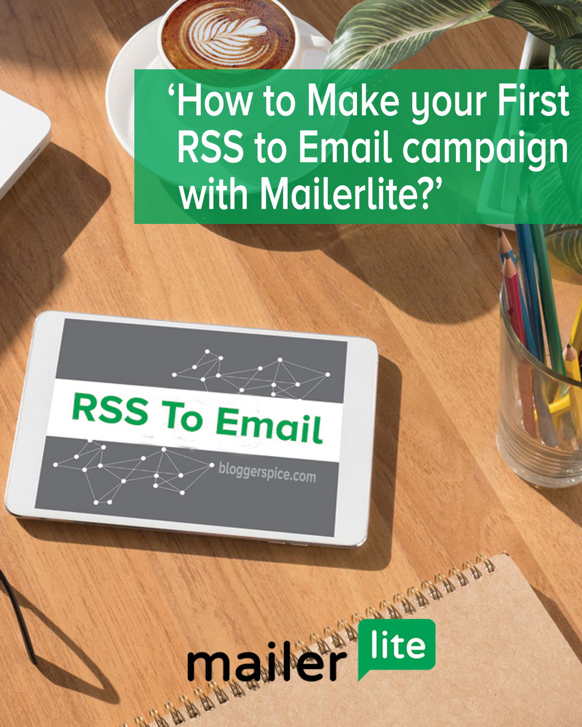 create your RSS campaign in MailerLite newsletter service