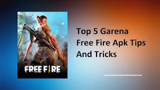 Garena Free Fire Apk Tips And Tricks