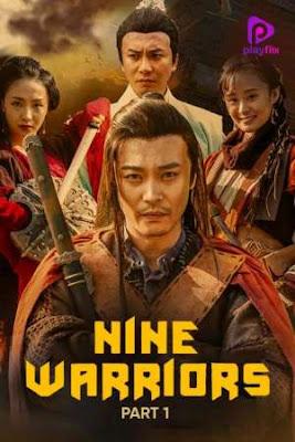Nine Warriors 1 (2017) Dual Audio 720p | 480p HDRip x264 [Hindi – Eng] 750Mb | 300Mb
