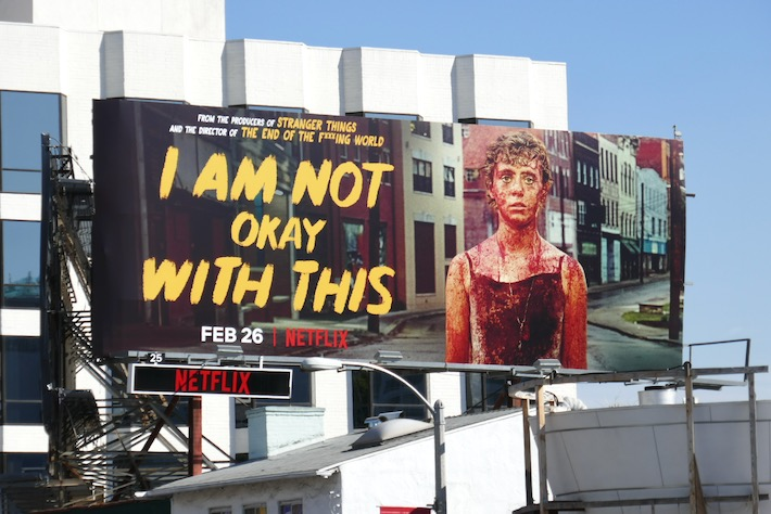 I Am Not Okay With This series premiere billboard