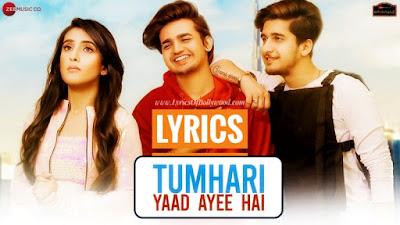 Tumhari Yaad Ayee Hai Song Lyrics | Bhavin Bhanushali, Sameeksha Sud, Vishal Pandey | Palak Muchchal, Goldie Sohel | Amjad Nadeem | TeenTigada
