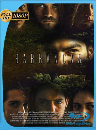 Barrancas (2016) HD 1080p Latino [GoogleDrive] TeslavoHD
