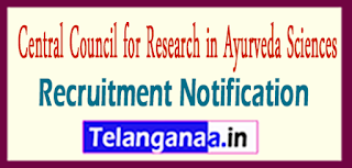 Central Council for Research in Ayurvedic Sciences CCRAS Recruitment Notification 2017 Last Date 19-06-2017