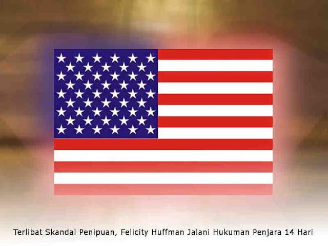 Terlibat Skandal Penipuan, Felicity Huffman Jalani Hukuman Penjara 14 Hari