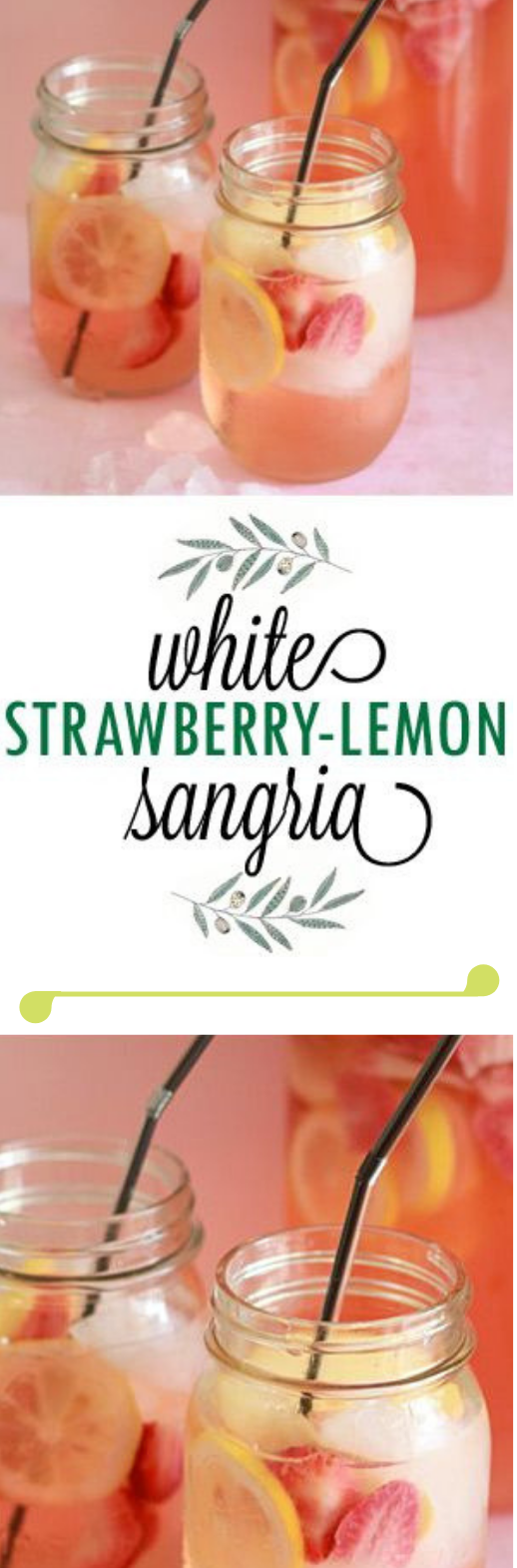 WHITE STRAWBERRY-LEMON SANGRIA #ice #sangria