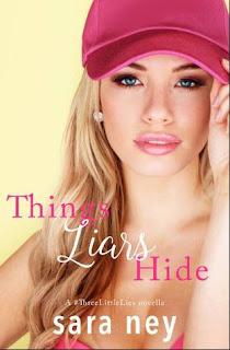 Things Liars Hide by Sara Ney