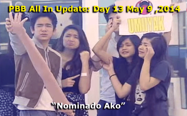 PBB All In Update: Day 13 May 9 ,2014 - Nominado Ako, Vickie's birthday