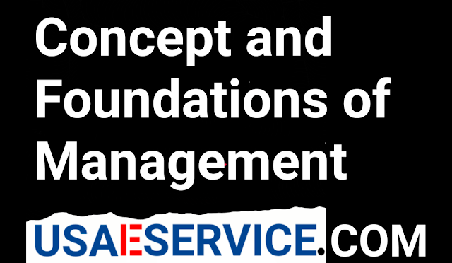 Usaeservice Concept and Foundations of Management