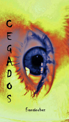 """Portada """"Los Cegados"""" 2ª parte de la trilogía Saga cegados"""